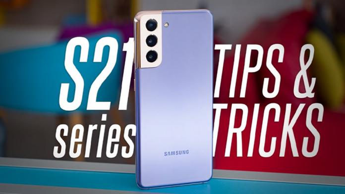 Mai multe sfaturi si trucuri foarte utile pentru seria Galaxy S21